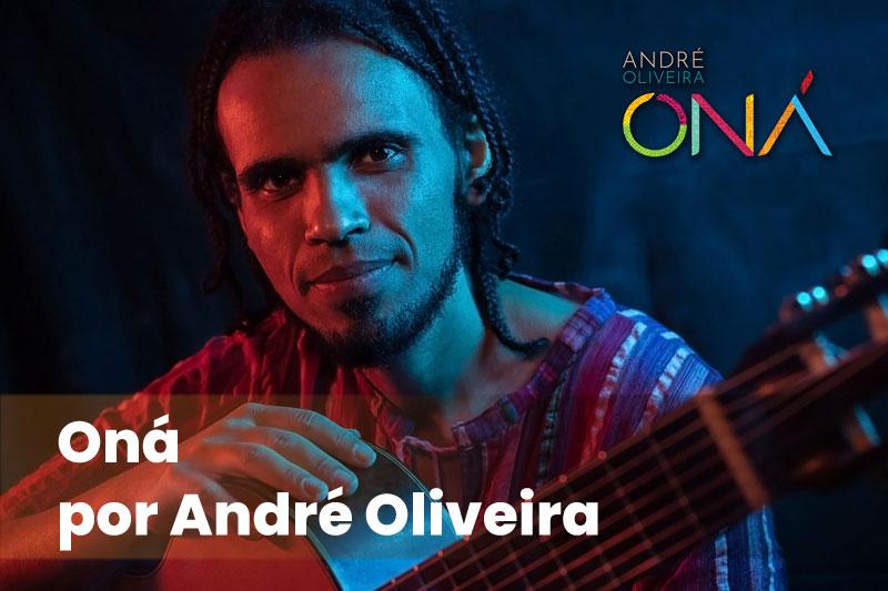 Oná por André Oliveira