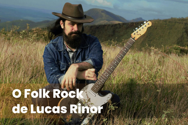 O Folk Rock de Lucas Rinor